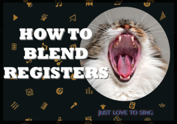 How to Blend Vocal Registers: Increase Your Singing Range