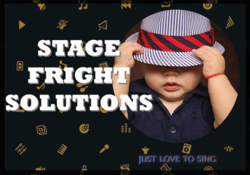 Singing in Public: Learn to Manage and Control Stage Fright