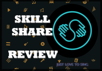 SkillShare Review: A Must Need for The Budding Singer In You