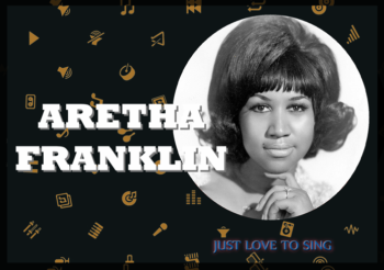 Inspirational Singers: Aretha Franklin, The Queen of Soul