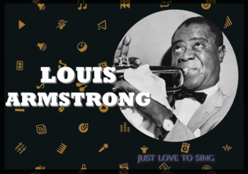 Inspirational Singers: Louis Armstrong